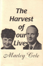 The Harvest of Our Lives by Marley Cole