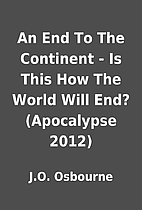 An End To The Continent - Is This How The…