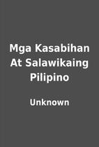 Mga Kasabihan At Salawikaing Pilipino by…