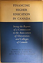 Financing higher education in Canada : being…