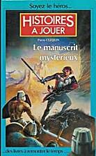 Le manuscrit mystérieux by Pierre…