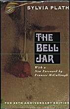 The Bell Jar: A Novel by Sylvia Plath