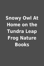 Snowy Owl At Home on the Tundra Leap Frog…