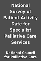 National Survey of Patient Activity Date for…