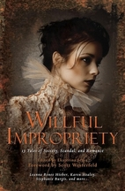Willful Impropriety: 13 Tales of Society,…
