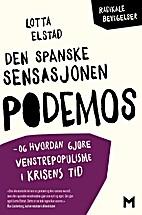 Podemos : vänsterpolitik i kristid by…