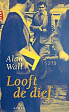 Looft de dief by Alan Wall