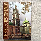 The Elegies of Lviv by Юрій…