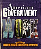 American Government at Work by Grolier…