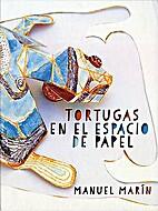 Tortugas en el espacio de papel by Manuel…