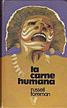 La carne humana by Russell Foreman