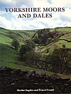 Yorkshire Dales and Moors by Marian; Frankl…