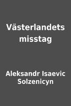 Västerlandets misstag by Aleksandr…