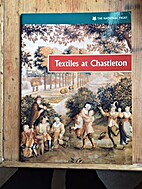 Textiles at Chastleton by Elizabeth Currie