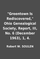 Greentown Is Rediscovered, Ohio…