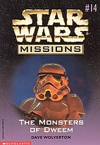 The Monsters of Dweem (Star Wars Missions…