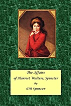 The Affairs of Harriet Walters, Spinster by…