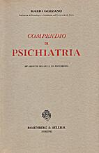 Compendio di psichiatria by Mario Gozzano