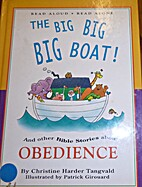 The Big Big Big Boat!: And Other Bible…