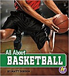 All About Basketball (A+ Books: All About…