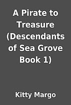 A Pirate to Treasure (Descendants of Sea…