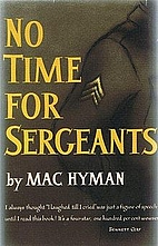 No Time For Sergeants (Screenplay) by Mac…