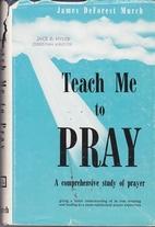 TEACH ME TO PRAY Restoration Reprint Library…