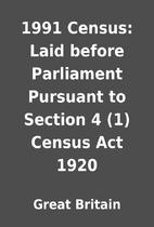 1991 Census: Laid before Parliament Pursuant…