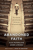 Abandoned Faith: Why Millennials Are Walking…