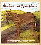 Donkeys can't fly on planes