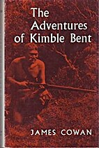 The adventures of Kimble Bent : a story of…