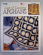 Lap of Luxury Afghans by Anne Halliday