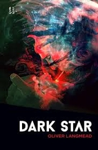Dark Star by Oliver Langmead