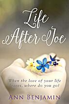 Life After Joe by Ann Benjamin