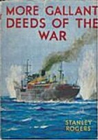 More gallant deeds of the war by Stanley…