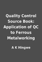 Quality Control Source Book: Application of…