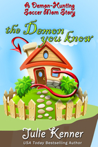 The Demon You Know... (A Demon-Hunting…