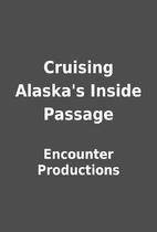Cruising Alaska's Inside Passage by…