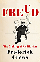 Freud: The Making of an Illusion by…