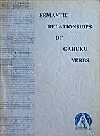 Semantic relationships of Gahuku verbs…
