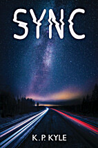 Sync by K.P. Kyle