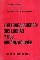Los trabajadores sus luchas y sus…