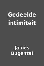 Gedeelde intimiteit by James Bugental