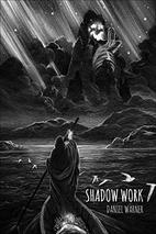 Shadow Work: Poems by Daniel Warner