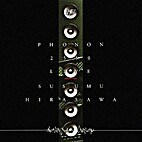 PHONON 2550 LIVE [CD] by Susumu Hirasawa