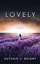 Lovely by Autumn J. Bright