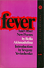 Fever and Other New Poems by Bella…