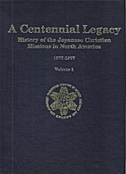 A Centennial legacy : history of the…