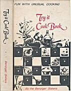 Try it cook book : fun with unusual cooking…