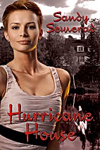 Hurricane House by Sandy Semerad
